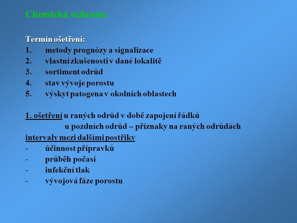 Chemická ochrana: Termín ošetření: metody prognózy a signalizace