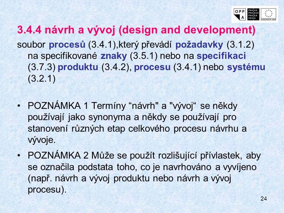 3.4.4 návrh a vývoj (design and development)