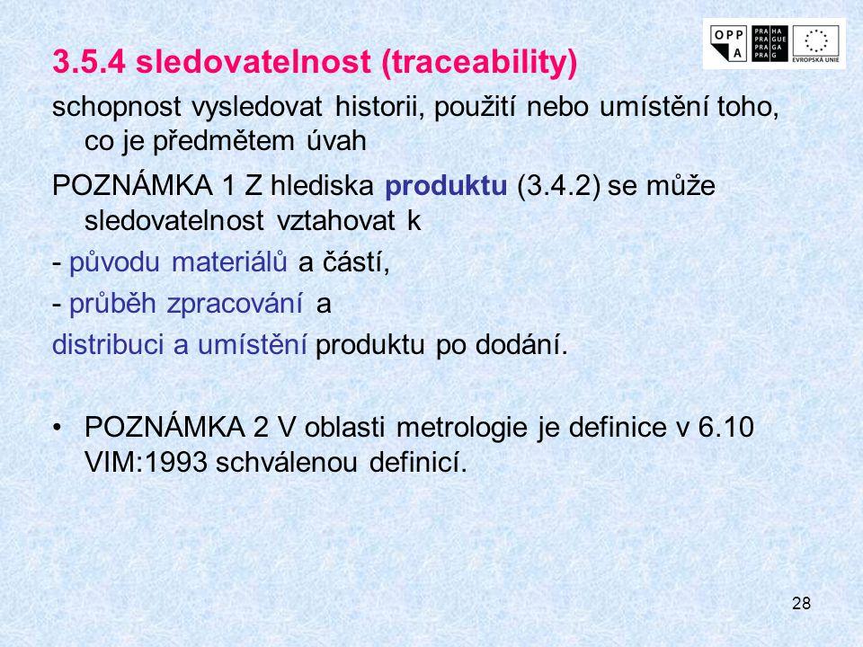 3.5.4 sledovatelnost (traceability)