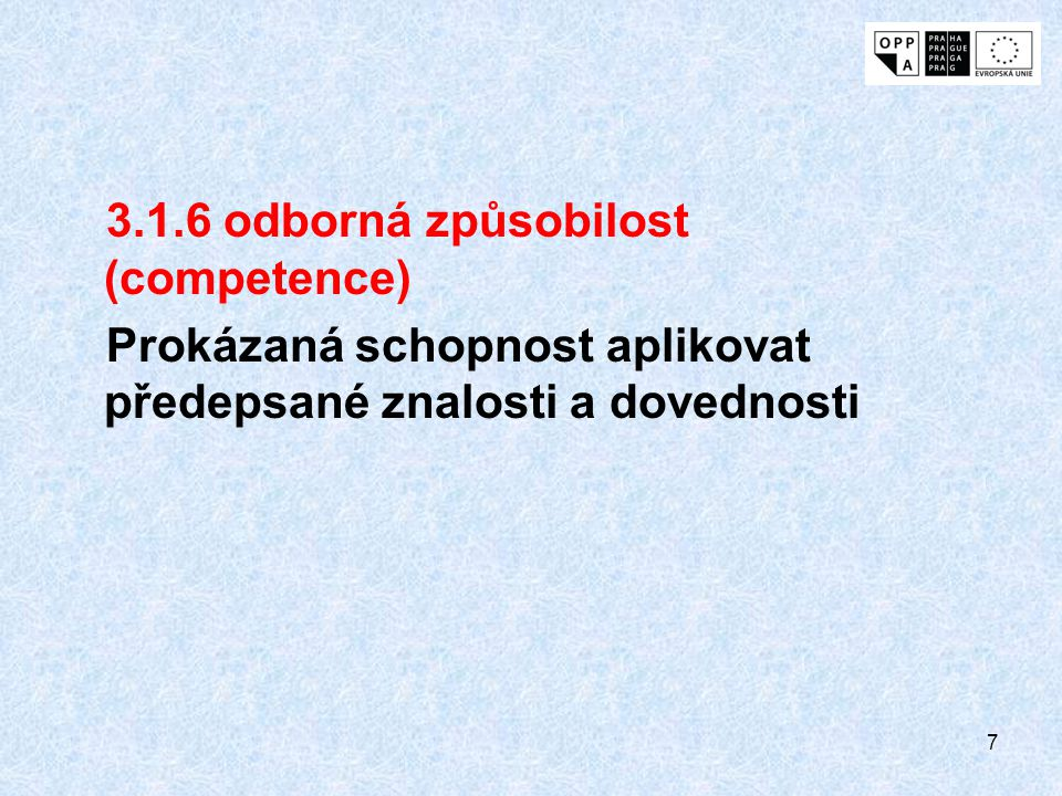 3.1.6 odborná způsobilost (competence)