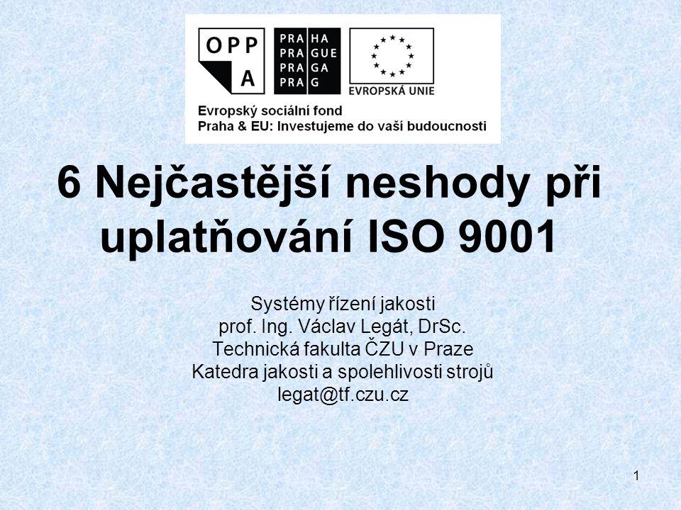 6 Nejčastější neshody při uplatňování ISO 9001