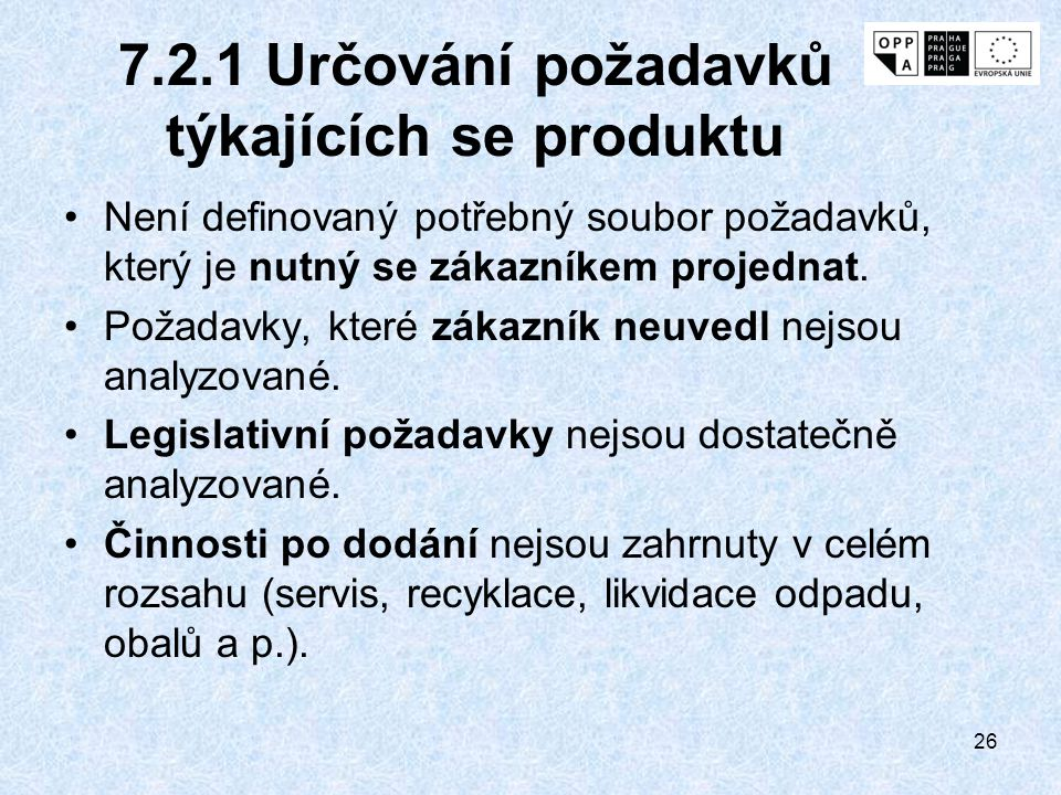 7.2.1 Určování požadavků týkajících se produktu