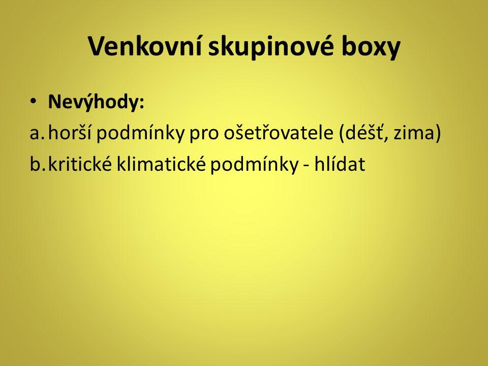 Venkovní skupinové boxy