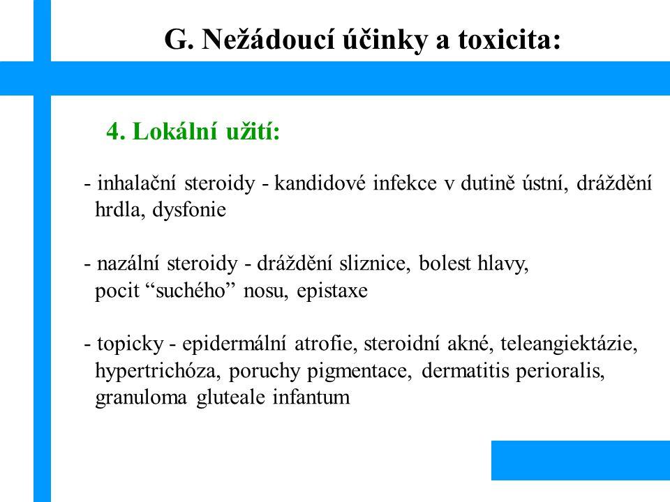 G. Nežádoucí účinky a toxicita: