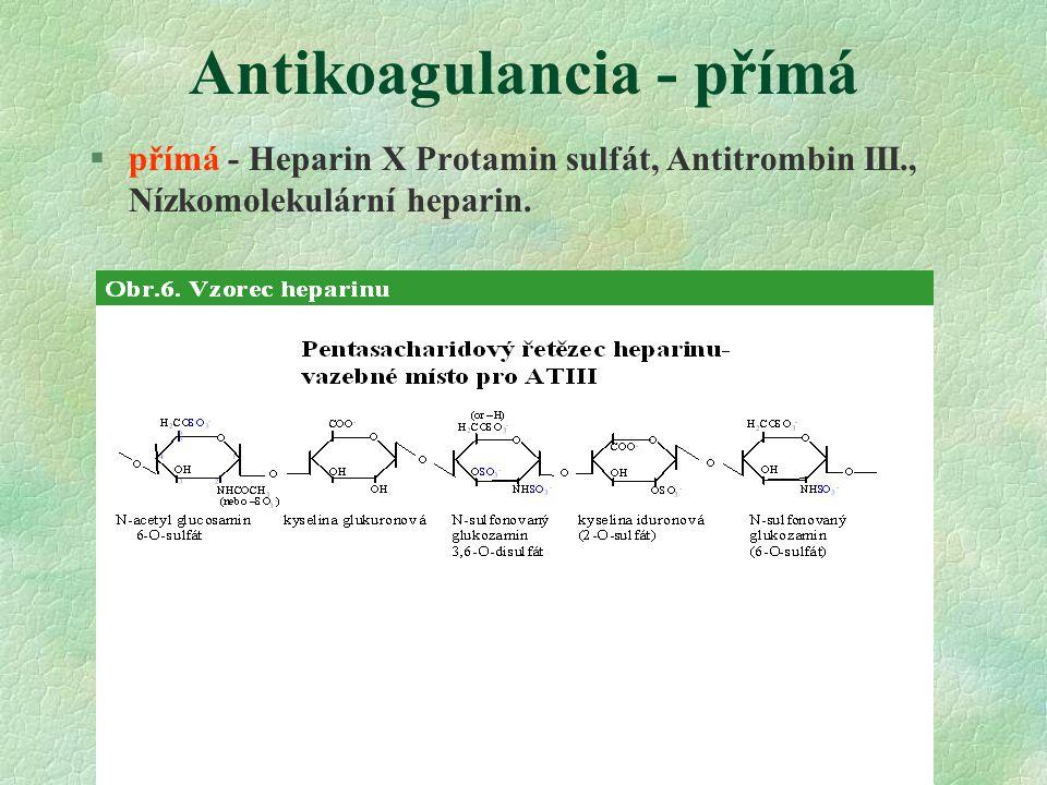 Antikoagulancia - přímá