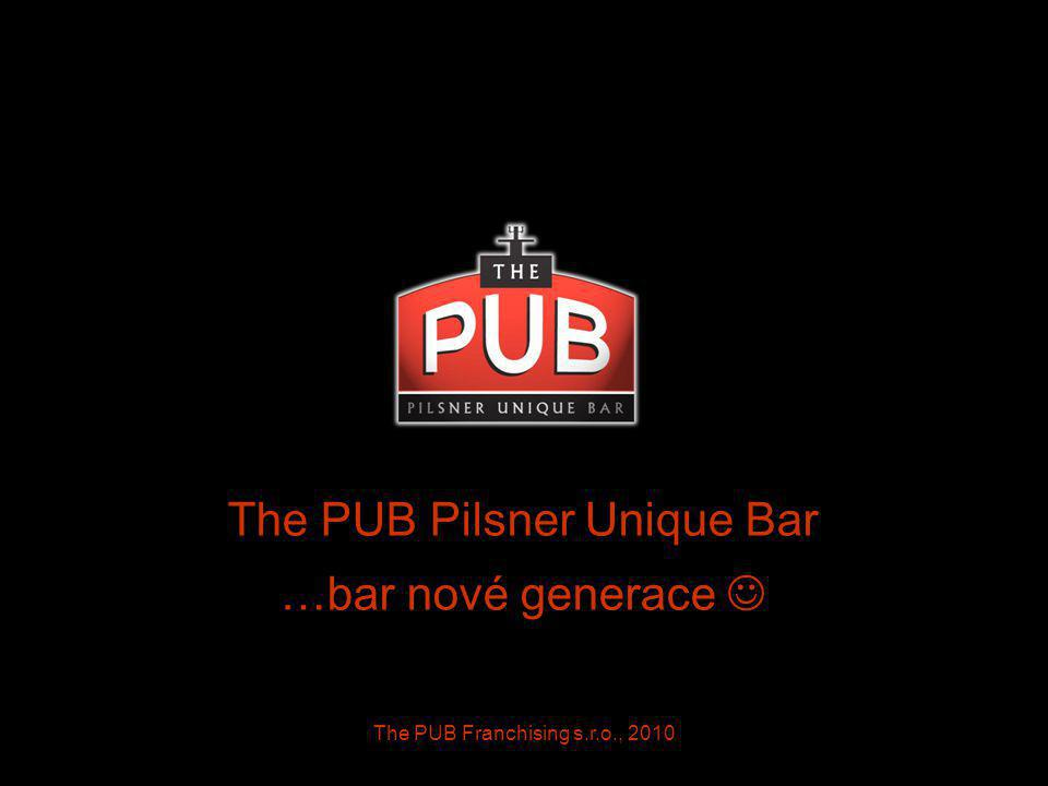 The PUB Pilsner Unique Bar …bar nové generace 