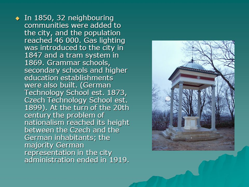 In 1850, 32 neighbouring communities were added to the city, and the population reached 46 000.