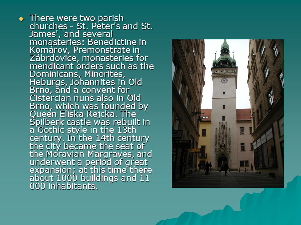 There were two parish churches - St. Peter s and St