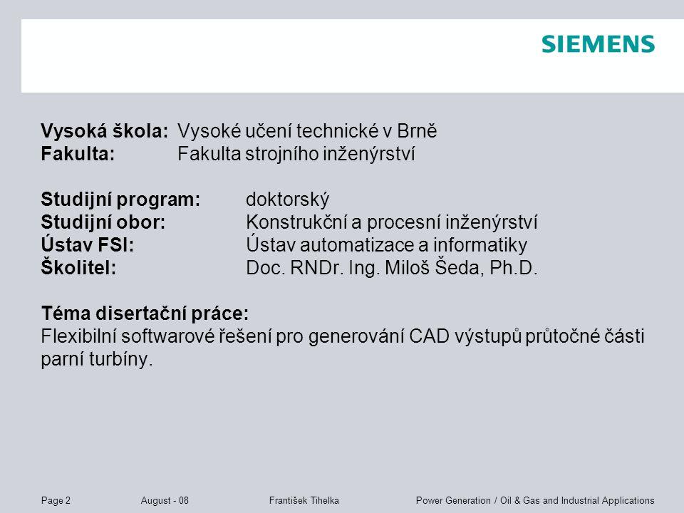 Vysoká škola: Vysoké učení technické v Brně