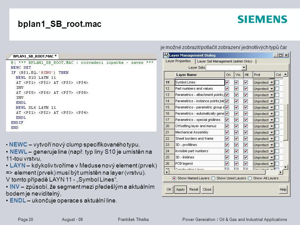 bplan1_SB_root.mac je možné zobrazit/potlačit zobrazení jednotlivých typů čar. NEWC – vytvoří nový clump specifikovaného typu,