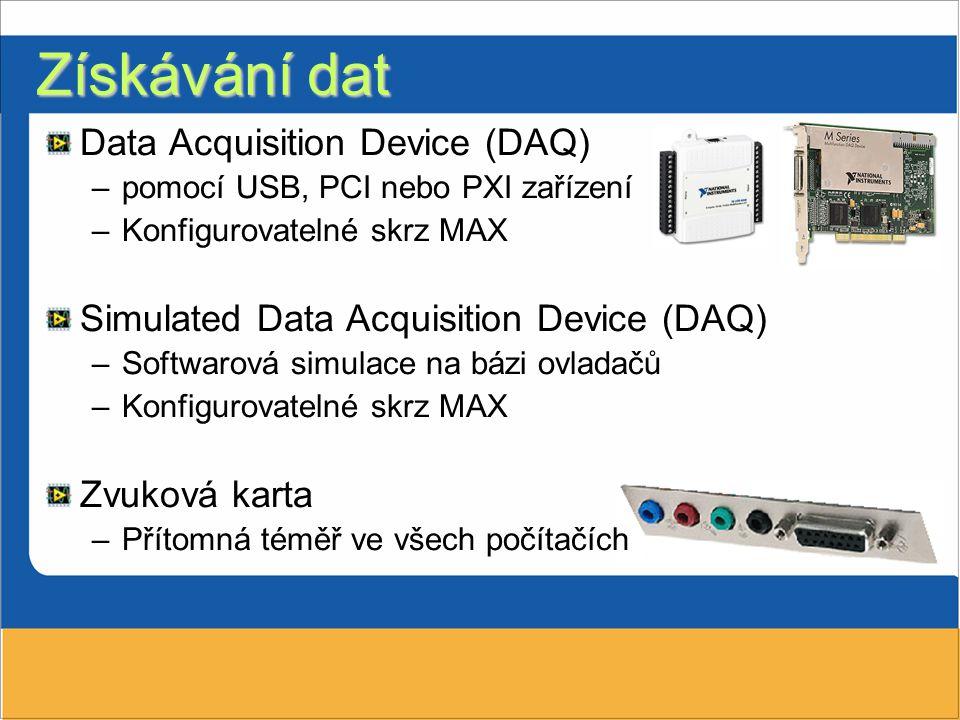 Získávání dat Data Acquisition Device (DAQ)