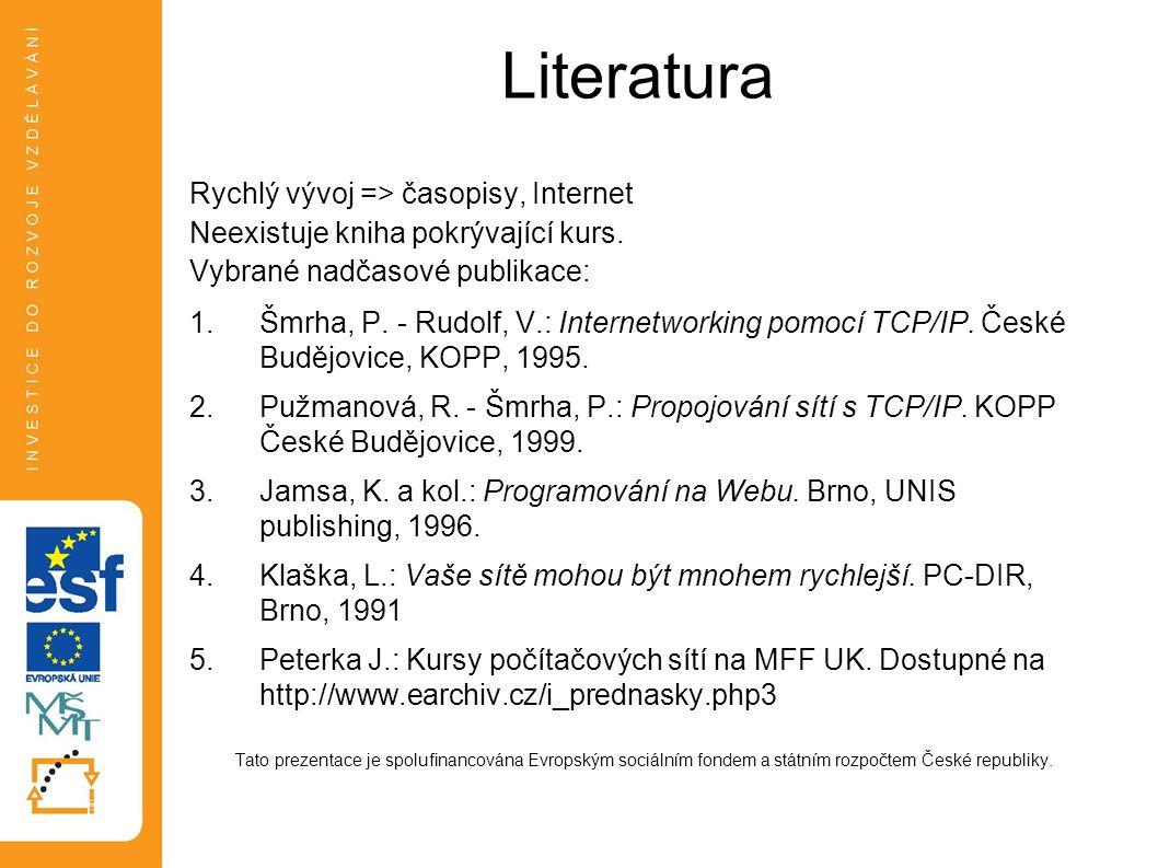 Literatura Rychlý vývoj => časopisy, Internet