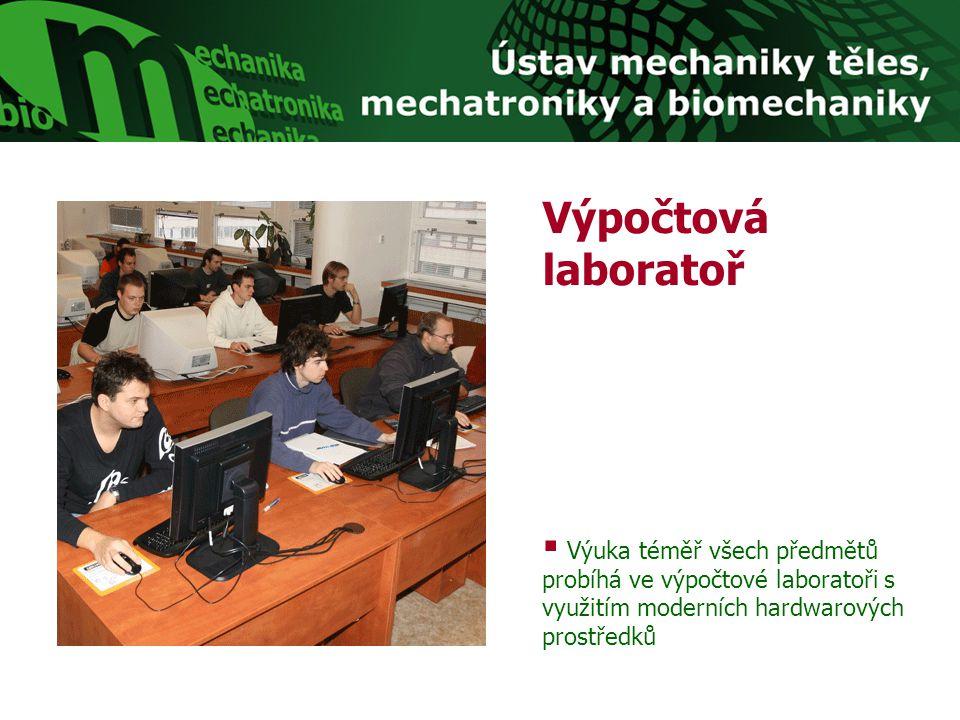 Výpočtová laboratoř Výuka téměř všech předmětů probíhá ve výpočtové laboratoři s využitím moderních hardwarových prostředků.
