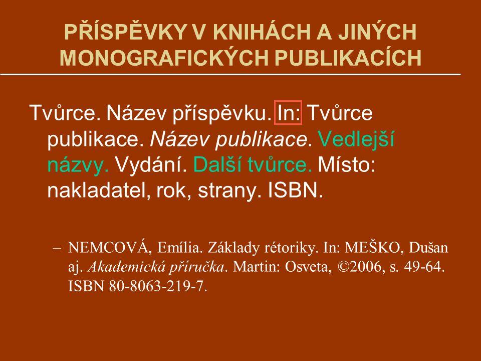 PŘÍSPĚVKY V KNIHÁCH A JINÝCH MONOGRAFICKÝCH PUBLIKACÍCH