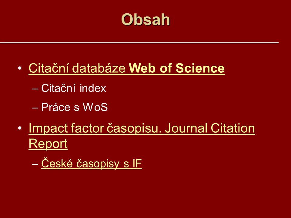 Obsah Citační databáze Web of Science