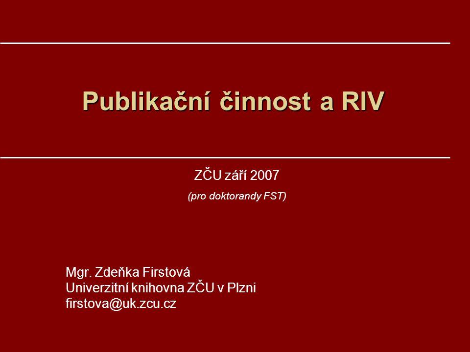 Publikační činnost a RIV
