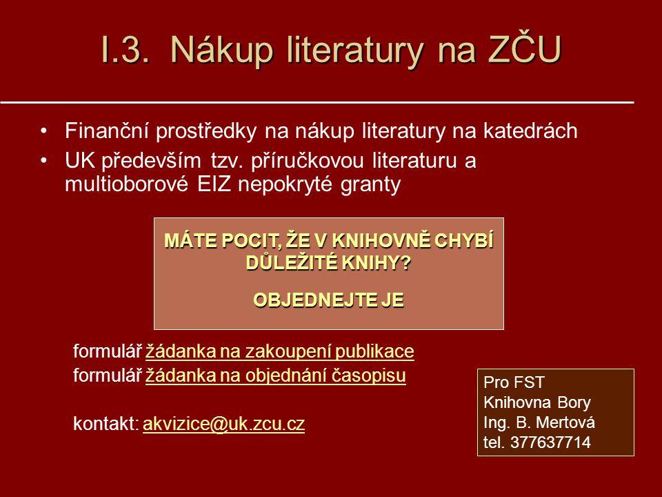 I.3. Nákup literatury na ZČU