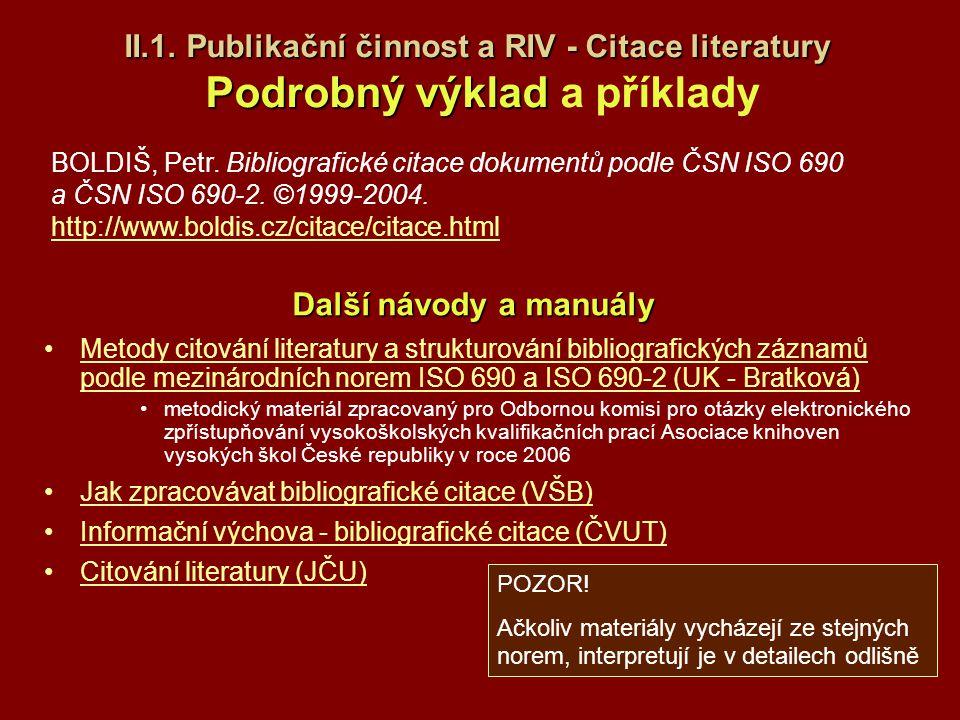 II.1. Publikační činnost a RIV - Citace literatury Podrobný výklad a příklady
