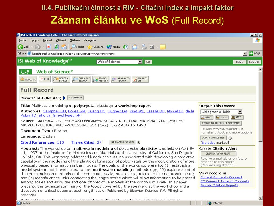 II.4. Publikační činnost a RIV - Citační index a Impakt faktor Záznam článku ve WoS (Full Record)
