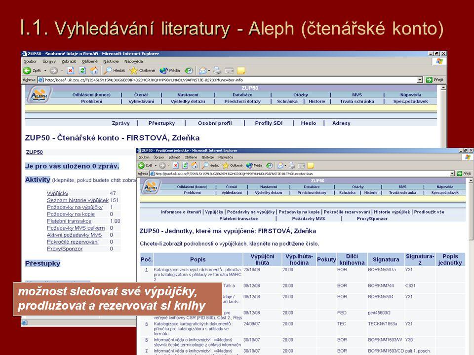 I.1. Vyhledávání literatury - Aleph (čtenářské konto)
