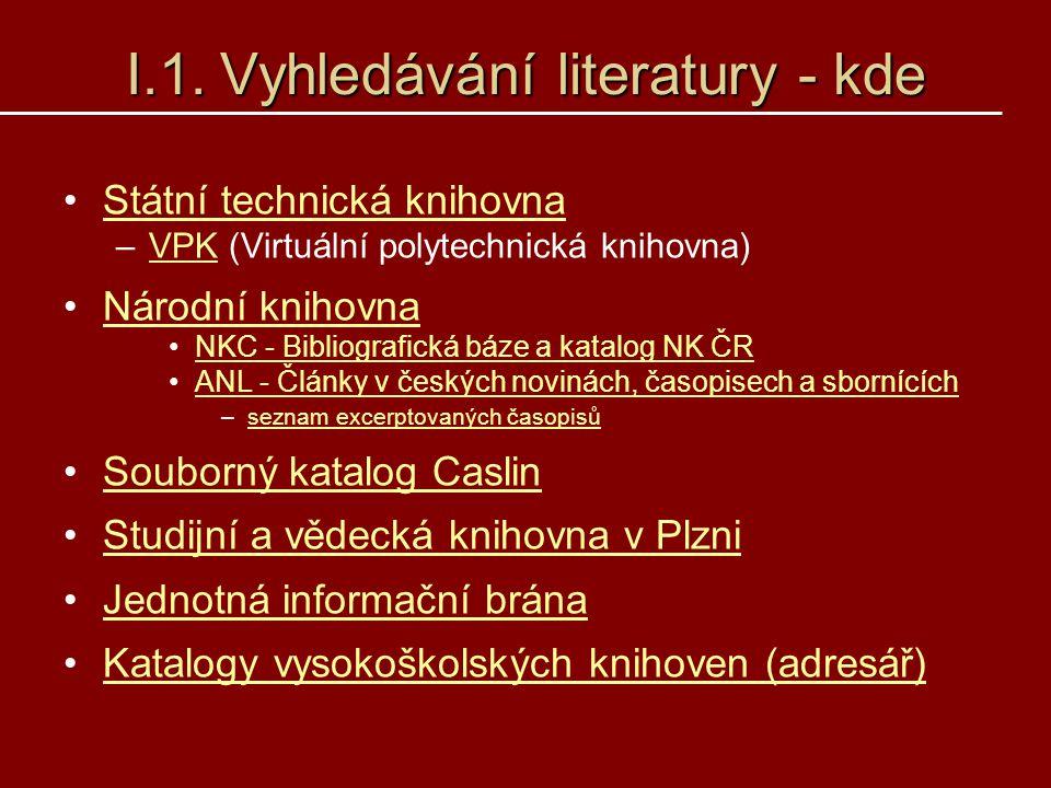 I.1. Vyhledávání literatury - kde