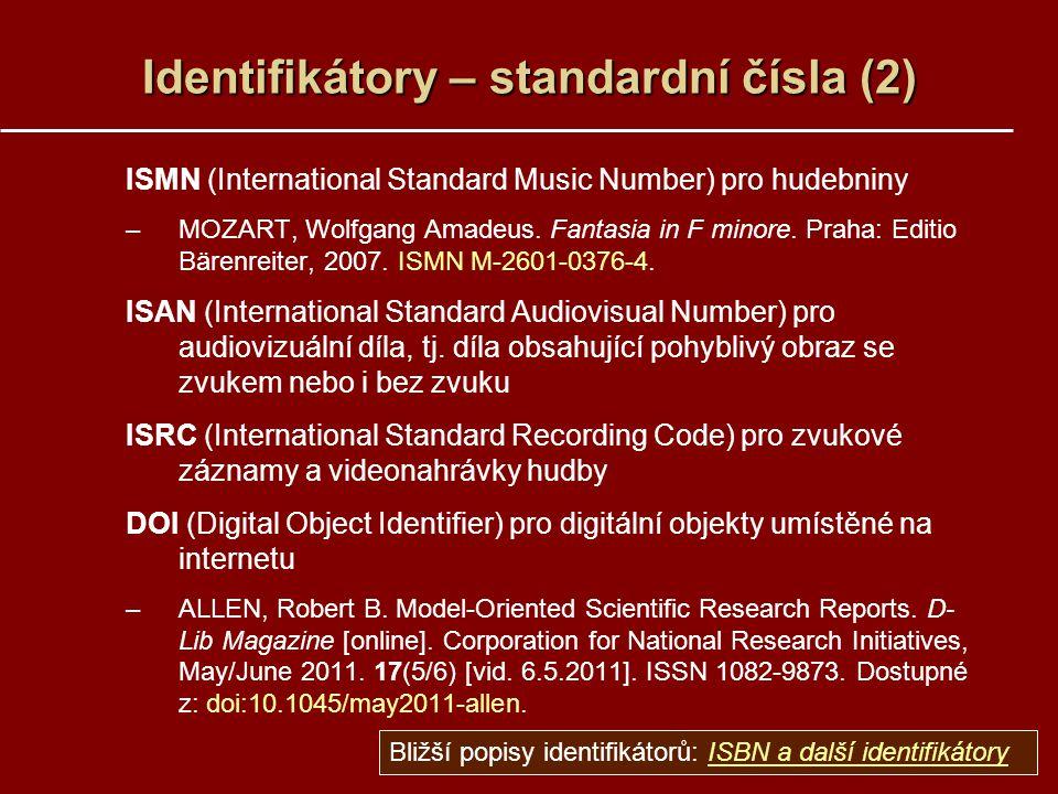 Identifikátory – standardní čísla (2)