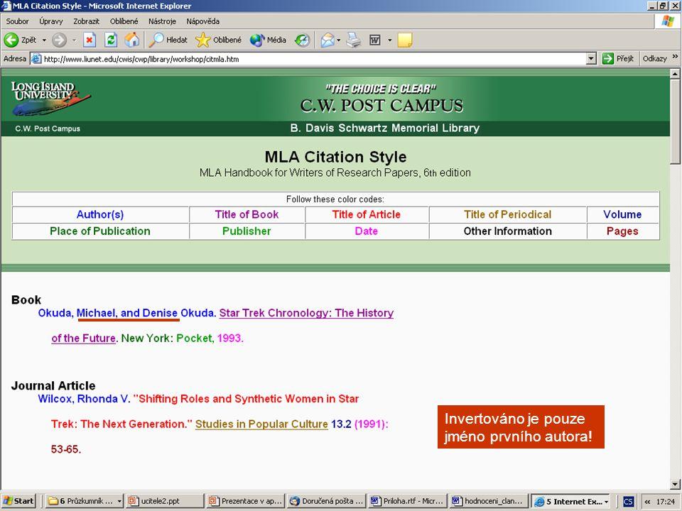 citační styl MLA Invertováno je pouze jméno prvního autora!
