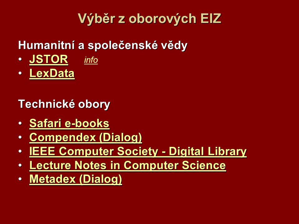 Výběr z oborových EIZ Humanitní a společenské vědy JSTOR info LexData