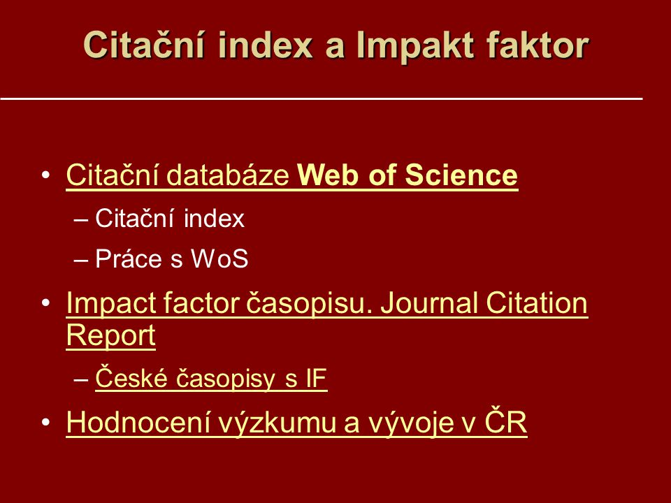 Citační index a Impakt faktor
