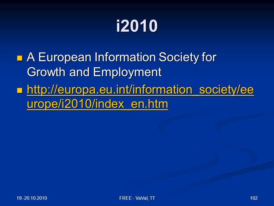 i2010 A European Information Society for Growth and Employment