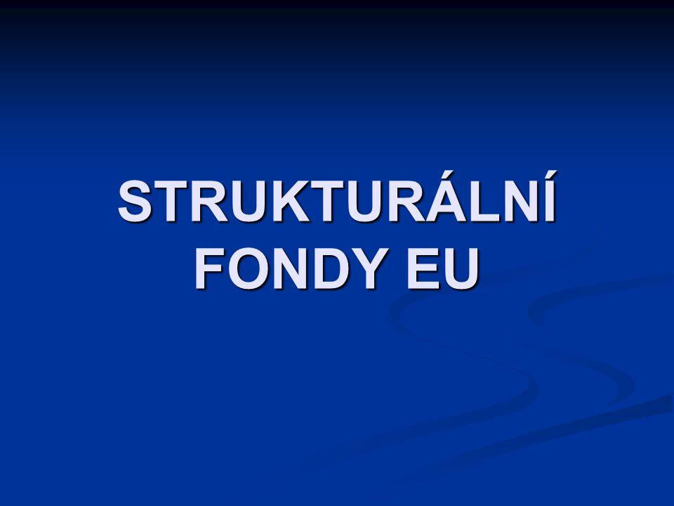 STRUKTURÁLNÍ FONDY EU