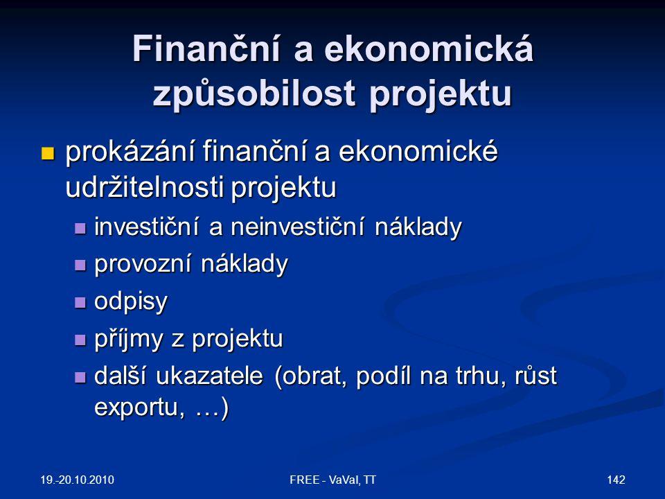 Finanční a ekonomická způsobilost projektu