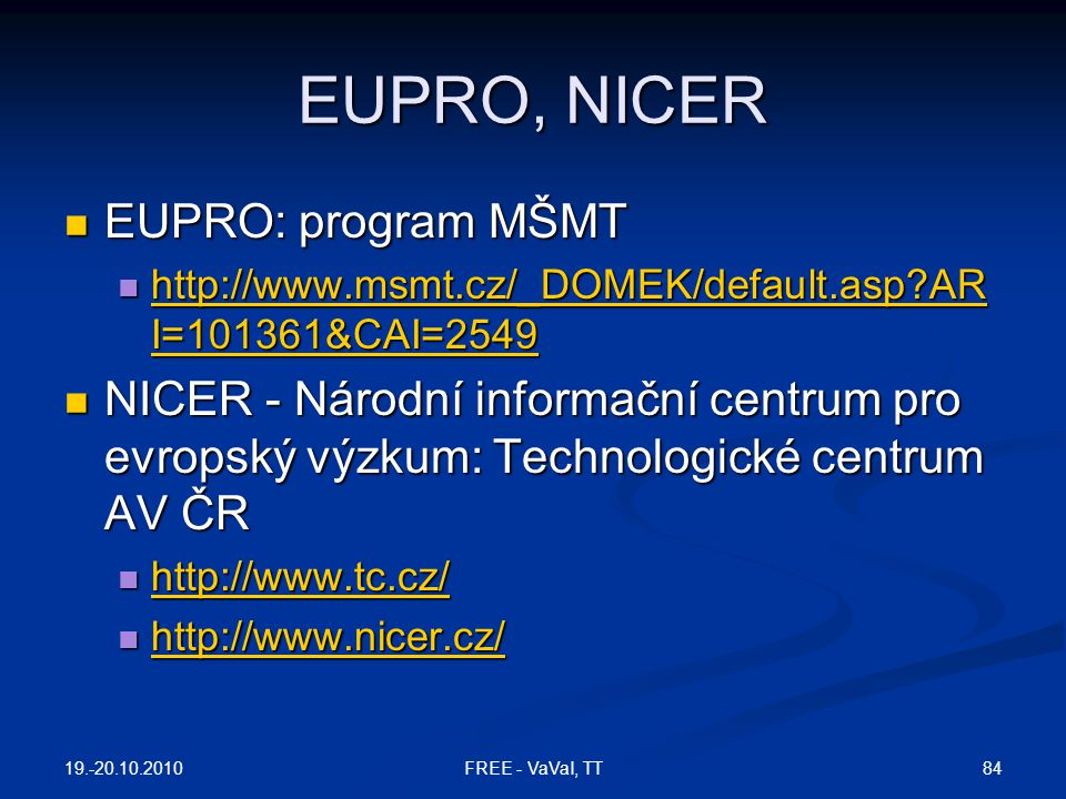 EUPRO, NICER EUPRO: program MŠMT