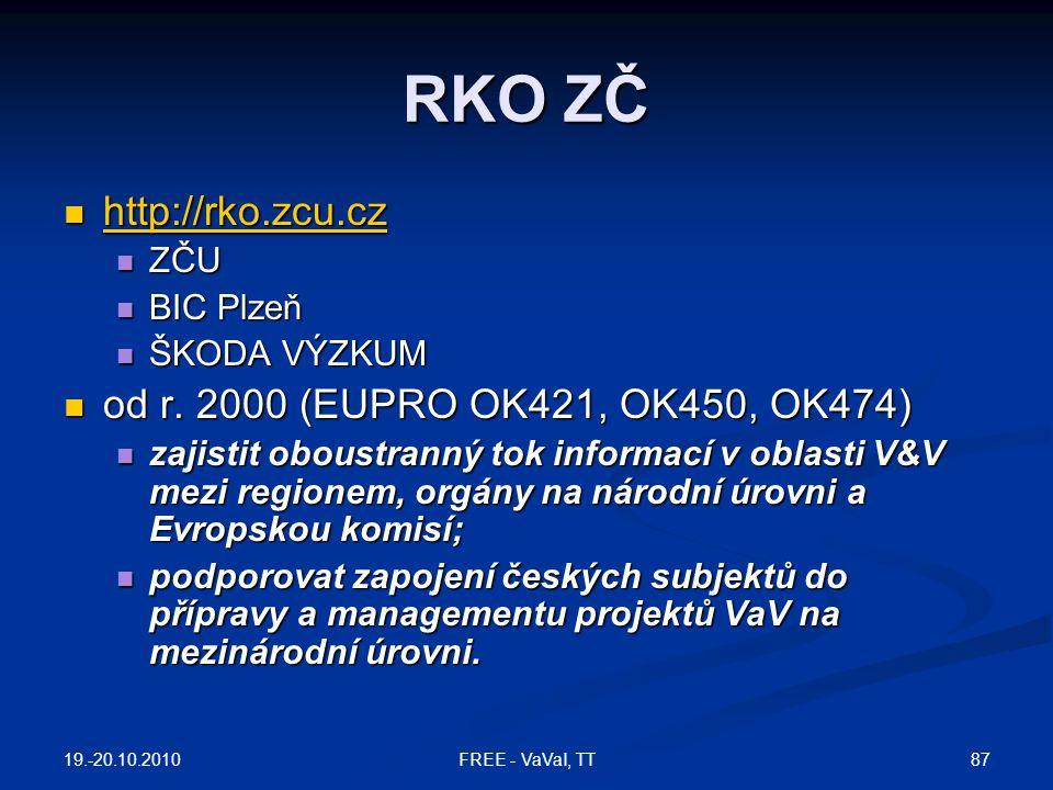 RKO ZČ http://rko.zcu.cz od r. 2000 (EUPRO OK421, OK450, OK474) ZČU