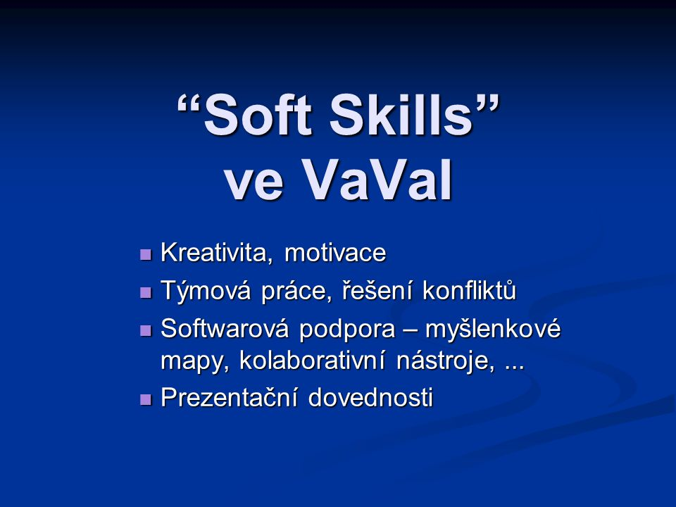Soft Skills ve VaVaI Kreativita, motivace