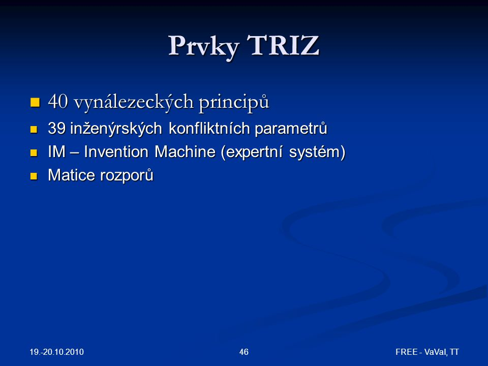 Prvky TRIZ 40 vynálezeckých principů