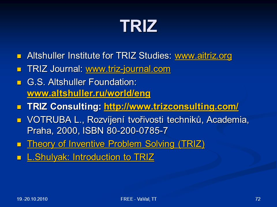 TRIZ Altshuller Institute for TRIZ Studies: