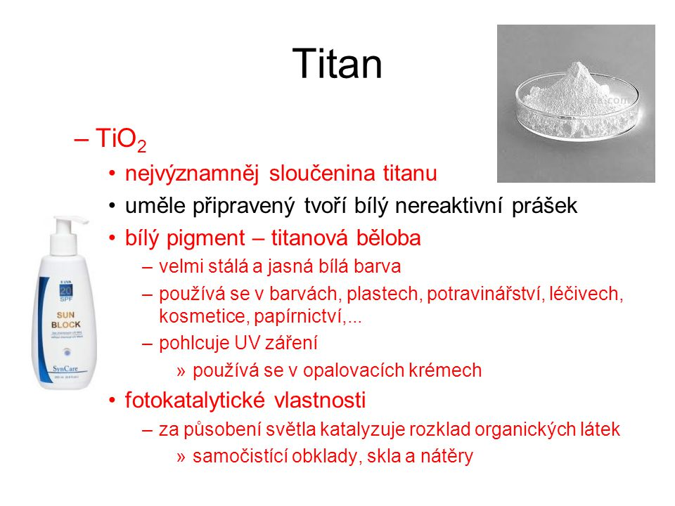 Titan TiO2 nejvýznamněj sloučenina titanu