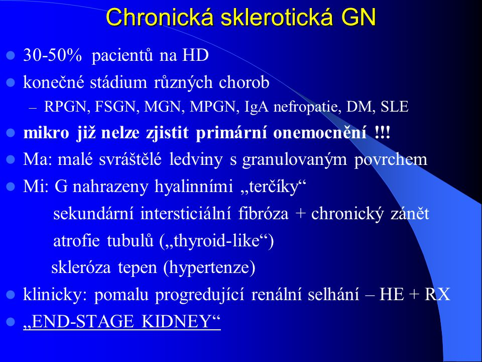 Chronická sklerotická GN