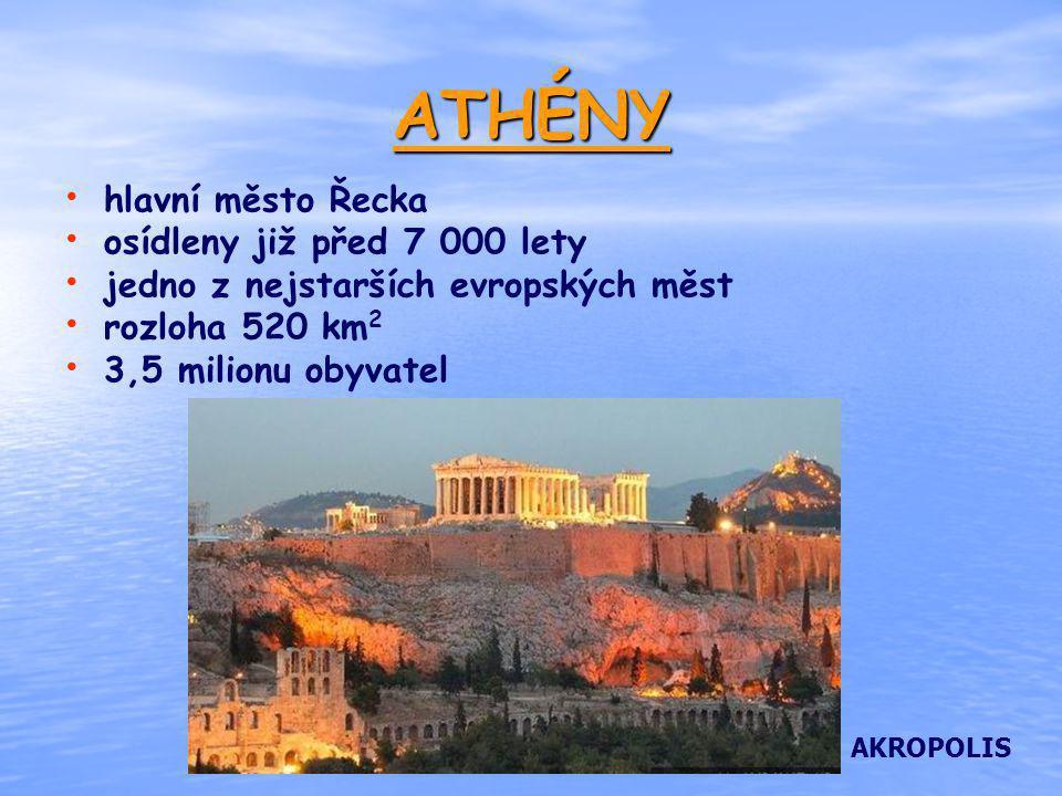 ATHÉNY hlavní město Řecka osídleny již před 7 000 lety