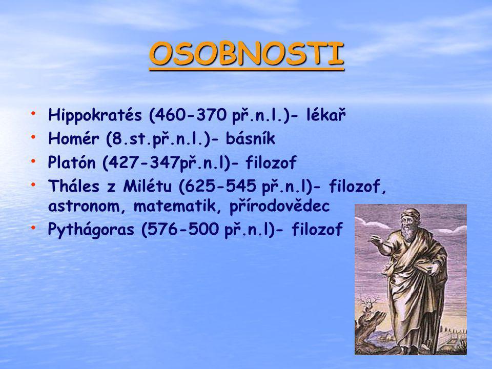 OSOBNOSTI Hippokratés (460-370 př.n.l.)- lékař