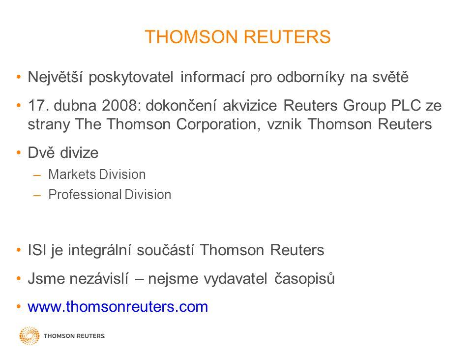 THOMSON REUTERS Největší poskytovatel informací pro odborníky na světě
