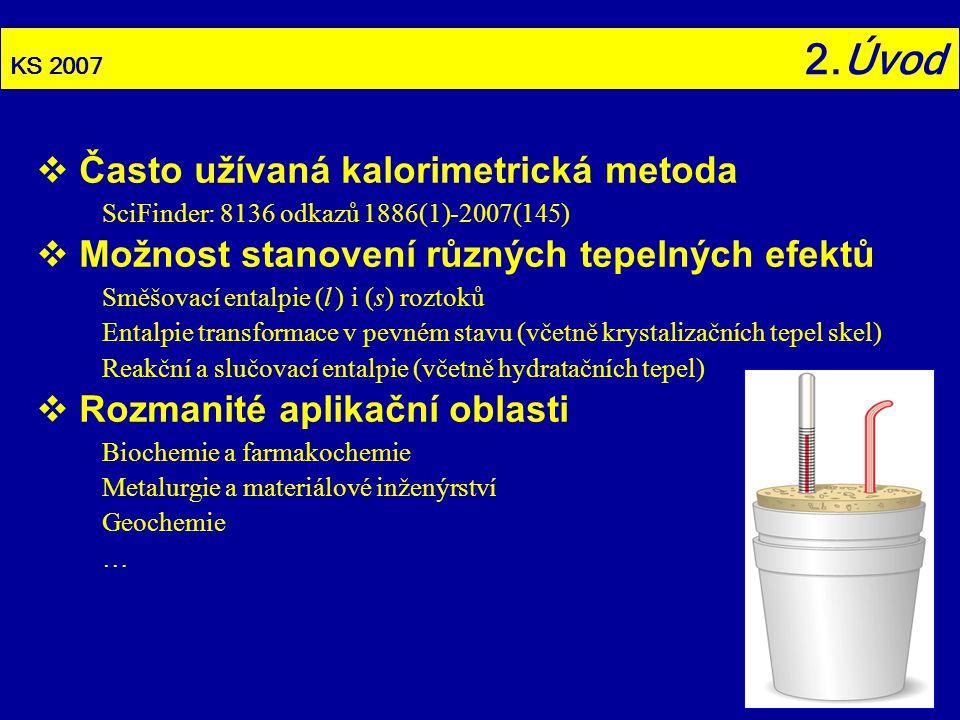 Často užívaná kalorimetrická metoda