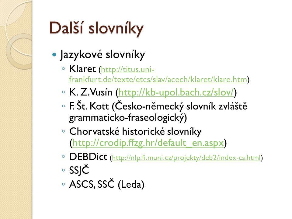 Další slovníky Jazykové slovníky
