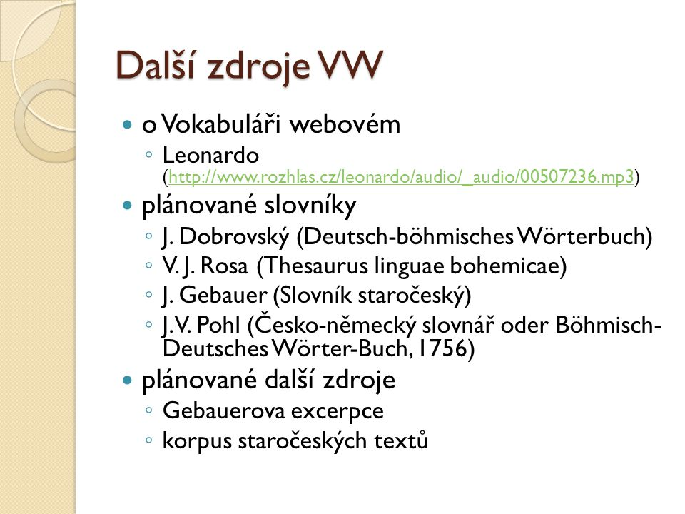 Další zdroje VW o Vokabuláři webovém plánované slovníky
