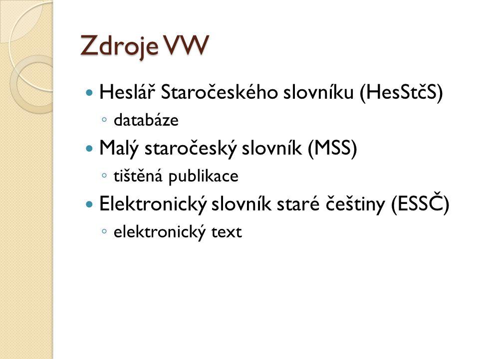 Zdroje VW Heslář Staročeského slovníku (HesStčS)