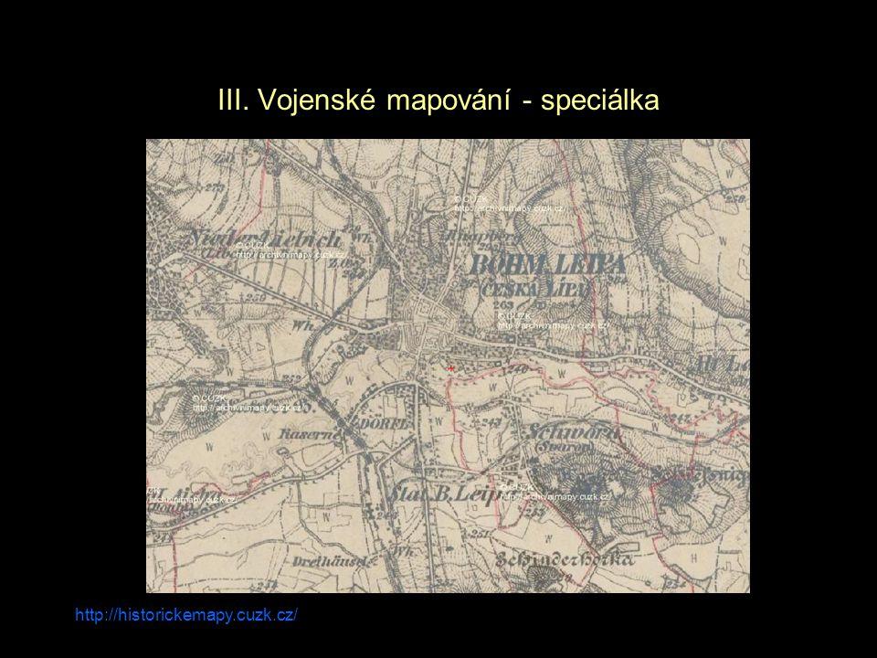 III. Vojenské mapování - speciálka
