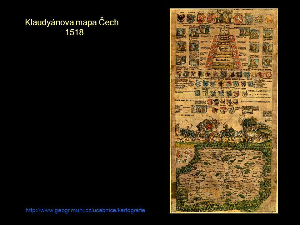 Klaudyánova mapa Čech 1518 http://www.geogr.muni.cz/ucebnice/kartografie