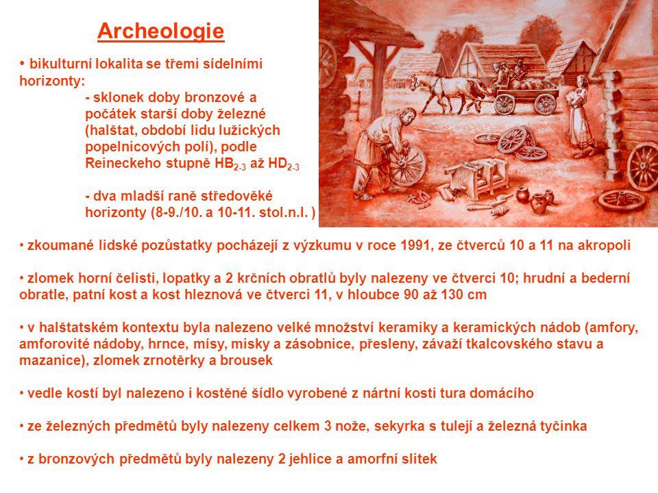 Archeologie bikulturní lokalita se třemi sídelními horizonty: