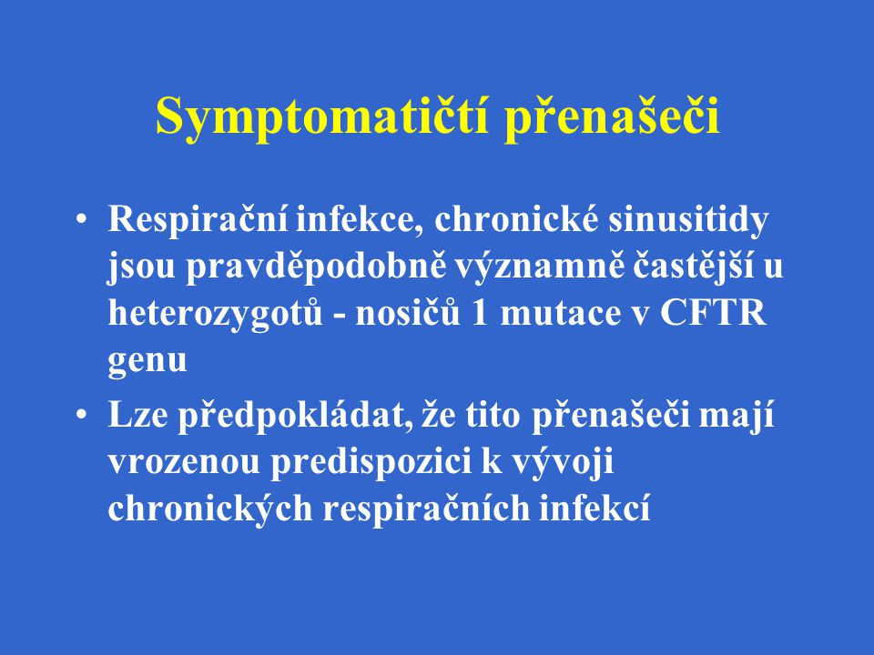 Symptomatičtí přenašeči